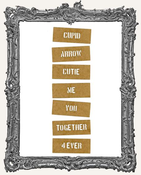 Mini Stencil Words Set of 7 - Cupids Arrow