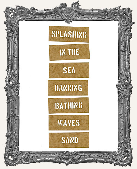 Mini Stencil Words Set of 7 - Splashing In The Sea