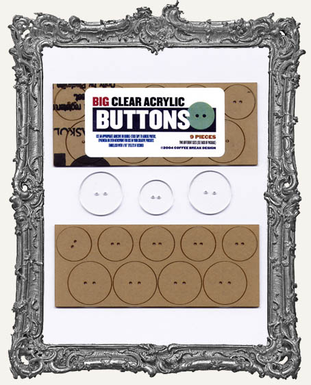 Clear Acrylic Tags - BIG BUTTONS